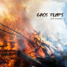 Gros Temps - Phil Moreau